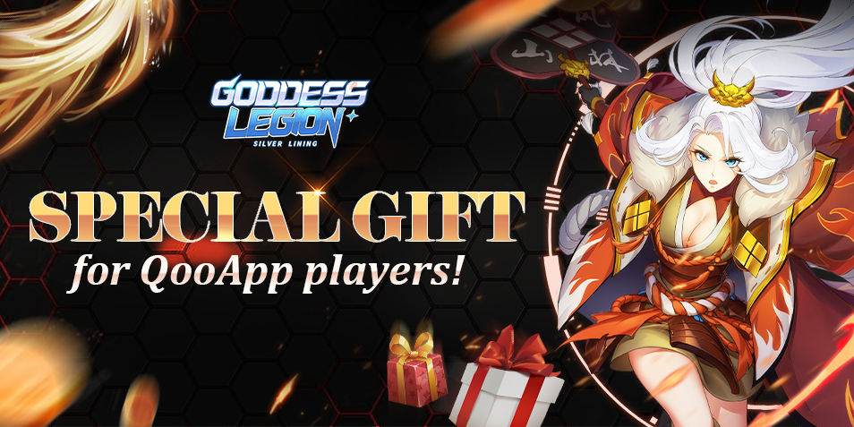 Goddess Legion: Silver Lining-EXCLUSIVE gift for QooApp players!