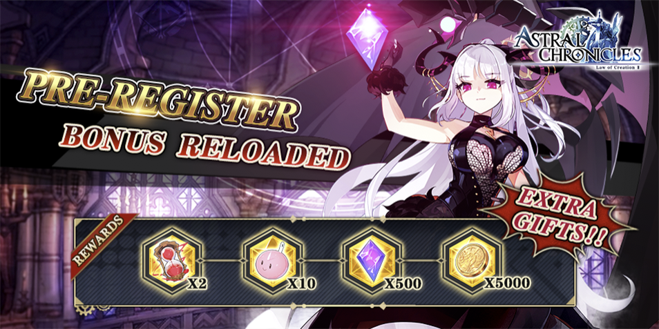 Astral Chronicles BONUS RELOADED for QooApp pre-registration players!