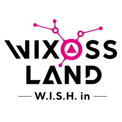 WIXOSSLAND -W.I.S.H. in-