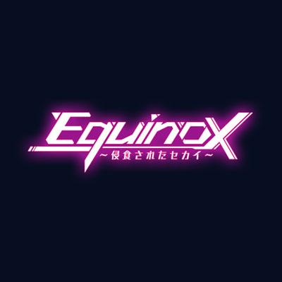 Icon: Equinox~侵食されたセカイ~